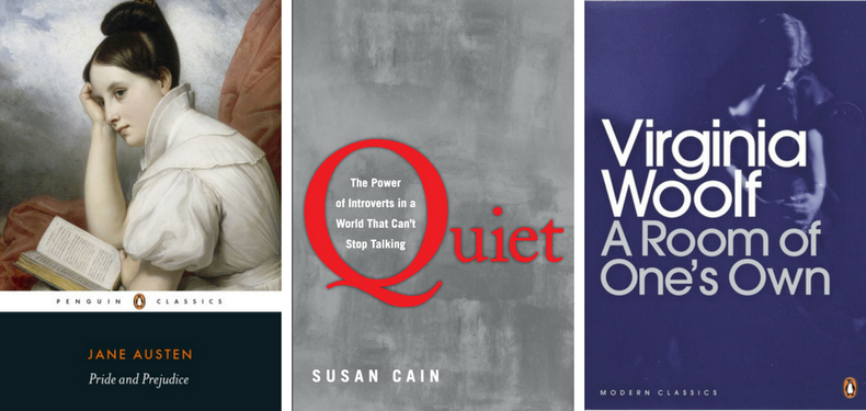 Book covers for Pride and Prejudice by Jane Austen, Quiet by Susan Cain, and A Room of One's Own by Virginia Woolf