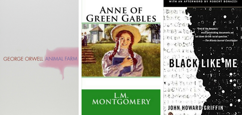 Book covers for Animal Farm by George Orwell, Anne of Green Gables by L. M. Montgomery and Black Like Me by John Howard Griffin