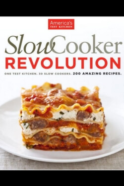 Want a cookbook you'll use again and again? Try Slow Cooker Revolution