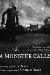 Grab the tissues because this book will definitely make you cry. You really ought to read A Monster Calls by Patrick Ness