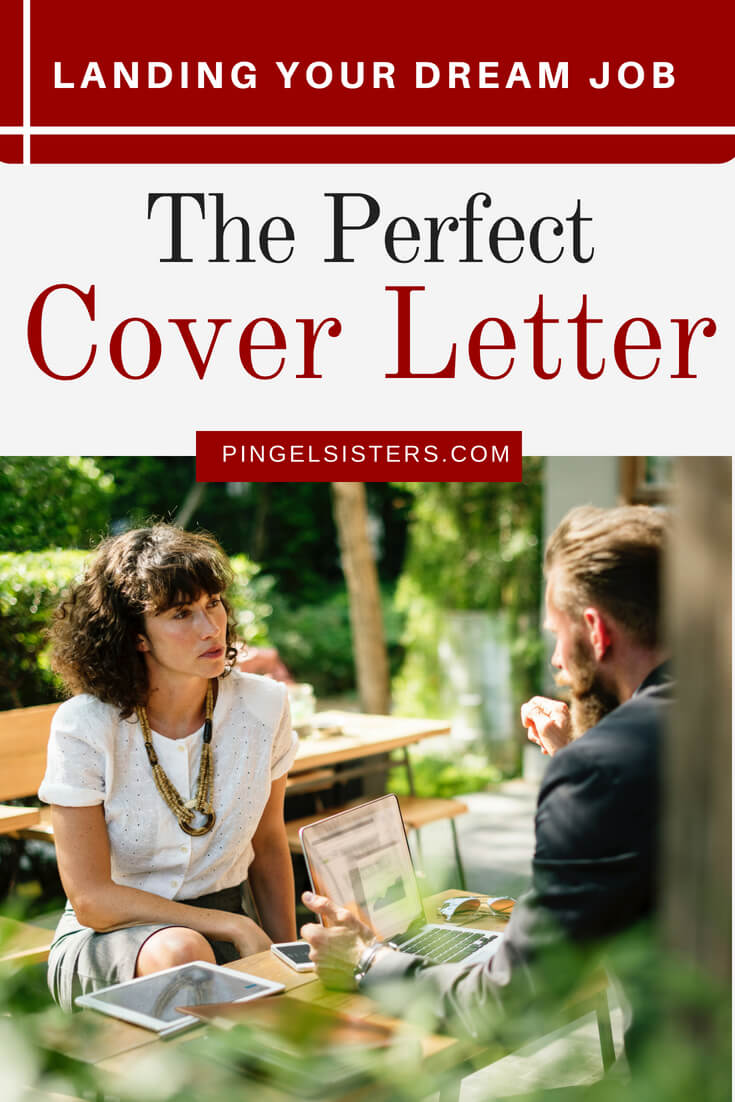 How To Write The Perfect Cover Letter  Pingel Sisters