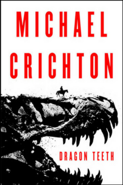 Book cover for Dragon Teeth by Michael Crichton