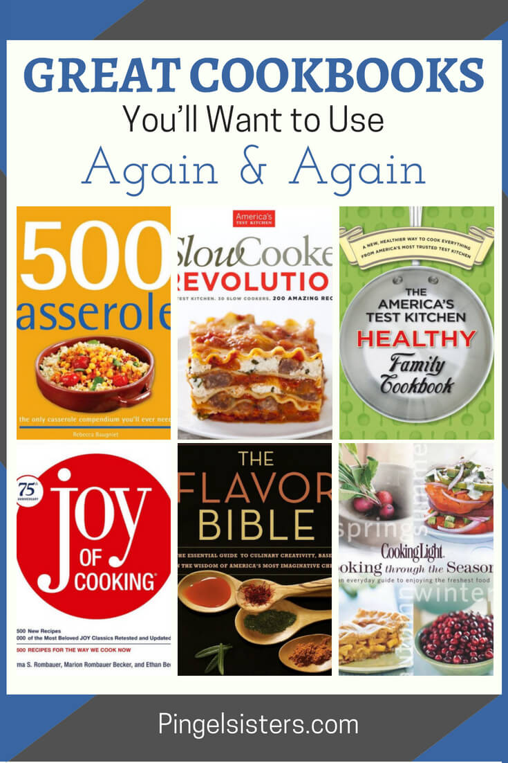 Want to kick your cooking skills up a notch or two? Great cookbooks can be sources of inspiration and should stay within reach. Try these great cookbooks that we know you'll use again and again!