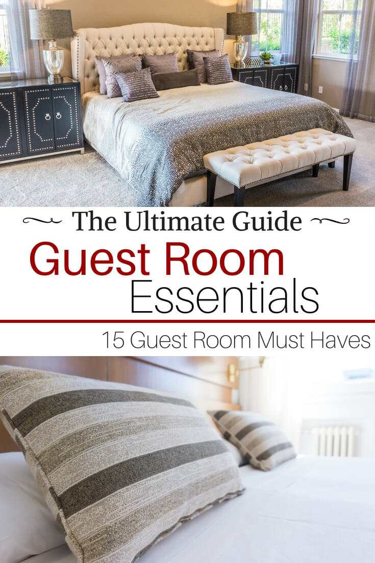 Guest Room Must Haves: 15 Essentials of a Comfortable Guest Room