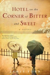 Book cover for Hotel on the Corner of Bitter and Sweet by Jamie Ford
