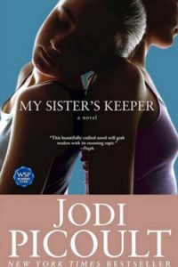 Grab the tissues because this book will definitely make you cry. You really ought to read My Sister's Keeper by Jodi Picoult