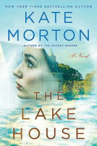 Perfect Beach Reads: The Lake House by Kate Morton