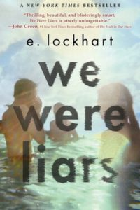 Grab the tissues because this book will definitely make you cry. You really ought to read We Were Liars by E. Lockhart