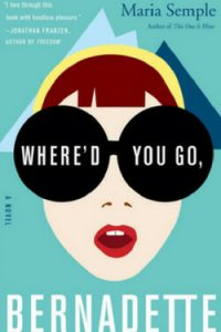 Perfect Beach Reads: Where'd You Go, Bernadette by Maria Semple