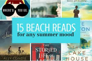 Looking for the best beach reads for your summer reading list? Look no further. We've got the best summer reads to take with you on your summer vacation.