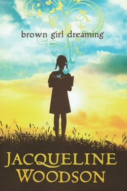 book cover for Brown Girl Dreaming by Jacqueline Woodson