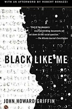 book cover for Black Like Me by John Howard Griffin