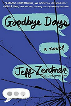 Summer Reading List: Goodbye Days by Jeff Zentner
