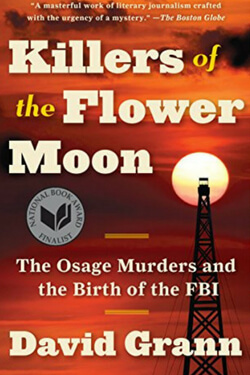 book cover for Killers of the Flower Moon by David Grann
