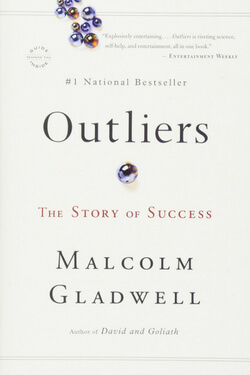 Books That Make You Think: Outliers by Malcolm Gladwell