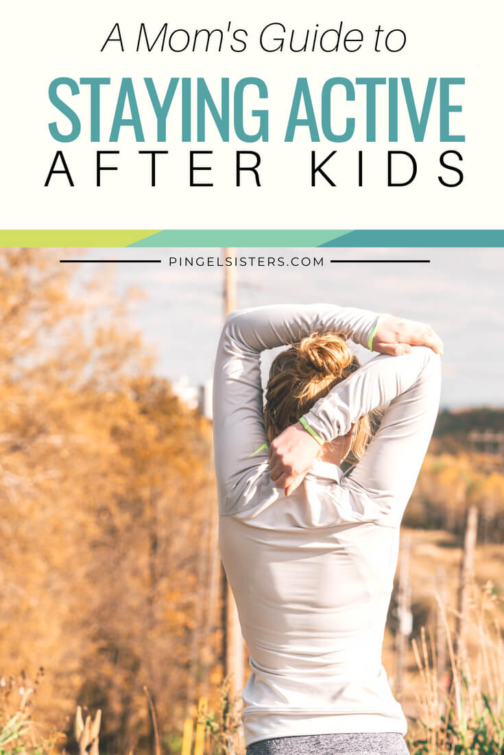 Being a mom keeps you busy, but don't use the kids as an excuse. Here is a mom's guide to stay active after kids and continue living a healthy lifestyle.