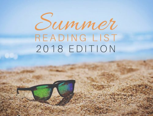 Summer Reading List 2018 Edition