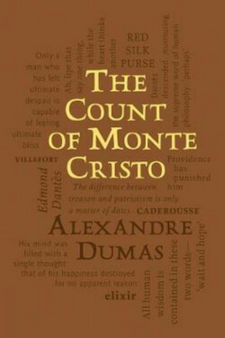 Long Classics: The Count of Monte Cristo by Alexandre Dumas