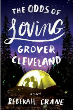 Summer Reading List: The Odds of Loving Grover Cleveland by Rebekah Crane