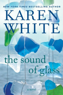 Summer Reading List: The Sound of Glass by Karen White