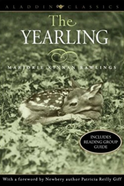 Long Classics: The Yearling by Marjorie K. Rawlings