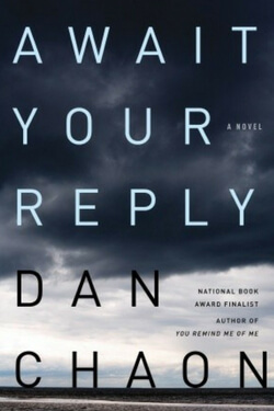 book cover for Await Your Reply by Dan Chaon