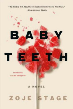 book cover for Baby Teeth by Zoje Stage
