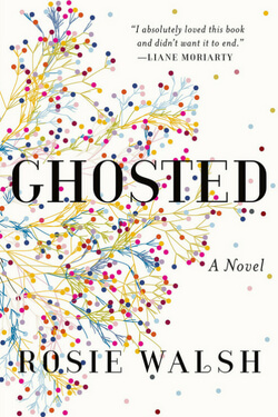 book cover for Ghosted by Rosie Walsh