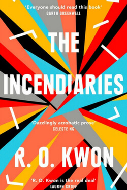 book cover for The Incendiaries by R. O. Kwon