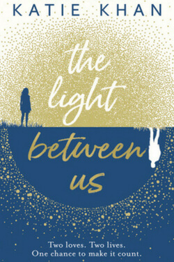book cover for The Light Between Us by Katie Khan