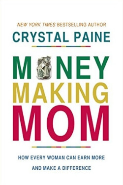 book cover for Money Making Mom by Crystal Paine