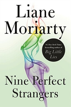 Best Books 2018: Nine Perfect Strangers by Liane Moriarty
