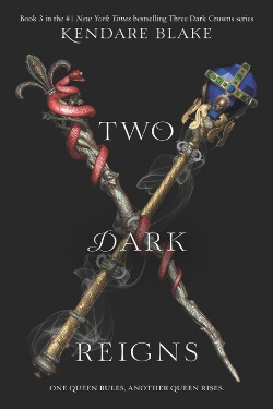 book cover for Two Dark Reigns by Kendare Blake