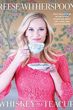 New Books to Read: Whiskey in a Teacup by Reese Witherspoon