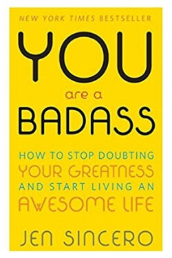 book cover for You are a Badass by Jen Sincero