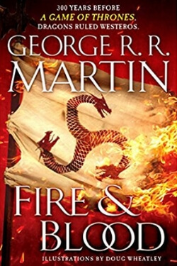 Best Books 2018: Fire & Blood by George R. R. Martin