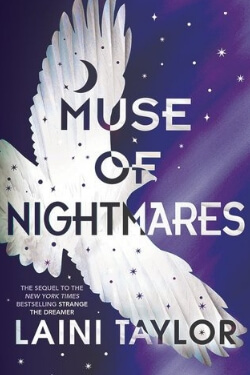 Best New Novels: Muse of Nightmares by Laini Taylor
