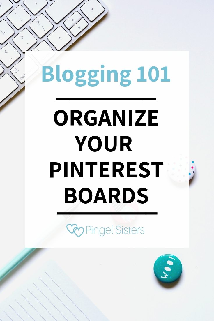 How to Organize Your Pinterest Boards the Right Way to Skyrocket your Pinterest views. Our advice for new bloggers: the best Pinterest marketing strategy starts with creating your Pinterest account the right way. See these Pinterest tips to help you organize your boards.