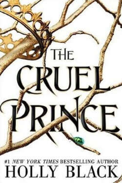 book cover The Cruel Prince by Holly Black