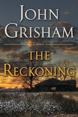 Best New Novels: The Reckoning by John Grisham
