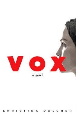 book cover for Vox by Christina Dalcher