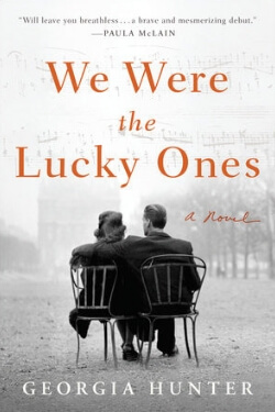 book cover for We Were the Lucky Ones by Georgia Hunter