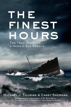 book cover The Finest Hours by Michael J. Tougias and Casey Sherman