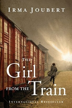 book cover for The Girl From the Train by Irma Joubert