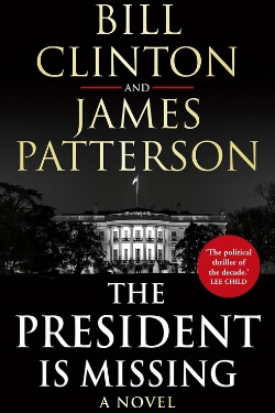 book cover for The President is Missing by Bill Clinton and James Patterson