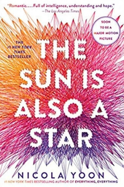 Books Becoming Movies 2019: The Sun is Also a Star by Nicola Yoon