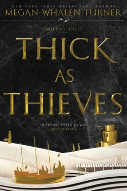 book cover Thick As Thieves by Megan Whalen Turner