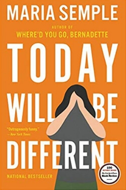 book cover Today Will Be Different by Maria Semple