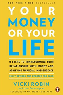 book cover Your Money or Your Life by Vicki Robin