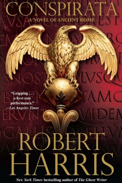 book cover Conspirata by Robert Harris (Cicero Trilogy #2)